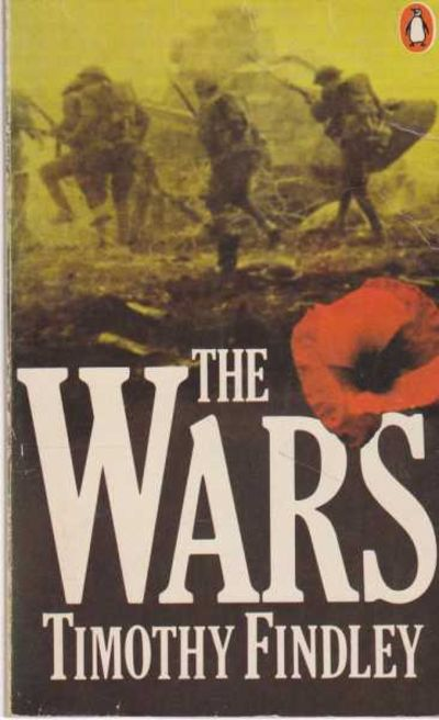 the war timothy findley essay The use of animal imagery in the wars by timothy findley 1498 words | 6 pages the use of animal imagery in the wars timothy findley's the wars describes the history of robert ross, a second lieutenant in the canadian army, during world war 1.