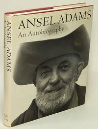 Ansel Adams:  An Autobiography (A New York Graphic Society Book)