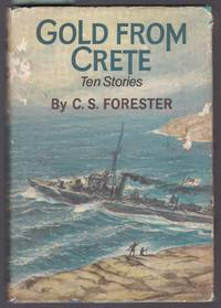 image of Gold from Crete - Ten Stories By C. S. Forester