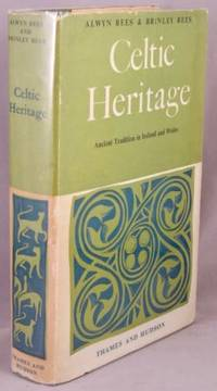 Celtic Heritage; Ancient Tradition in Ireland and Wales.