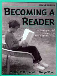 Becoming A Reader: A Developmental Approach to Reading Instruction (2nd Edition)
