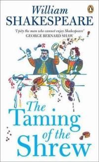 Penguin Classics Taming of the Shrew (Penguin Shakespeare)