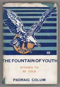 THE FOUNTAIN OF YOUTH: STORIES TO BE TOLD ..