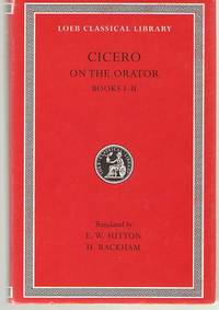 Cicero On the Orator, Books I-II (English and Latin Edition)