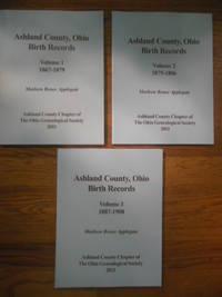 Ashland County, Ohio Birth Records Volume I, Volume  II, Volume III