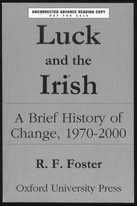 Luck and the Irish: A Brief History of Change, 1970-2000