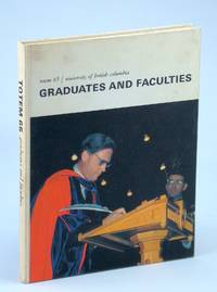 image of Totem 65 [1965]: University of British Columbia [UBC]: Graduates and Faculties