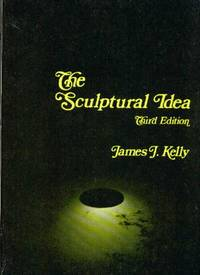 The Sculptural Idea, Third Edition