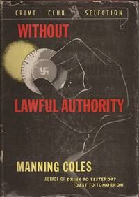 Without Lawful Authority (A Tommy Hambledon Novel; A Crime Club Selection)