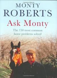 image of Ask Monty: The 170 most common horse problems solved
