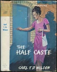The Half Caste