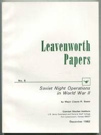 Leavenworth Papers, No. 6, Soviet Night Operations in World War II
