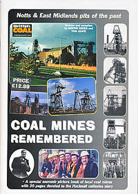 The Ad Newspapers Ltd Book of Coal Mines Remembered. Notts & East Midlands Pits of the Past