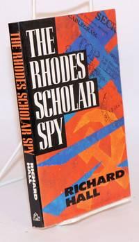image of The Rhodes Scholar spy
