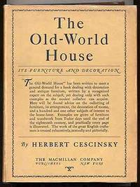 image of The Old-World House: Its Furniture & Decoration: Volume I.