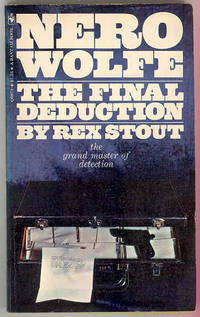 THE FINAL DEDUCTION [Nero Wolfe]
