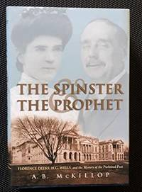 The Spinster and the Prophet by A. B MCKILLOP - First Edition - 2000 - from Classic Books of Loyalist (SKU: 20C3-003)