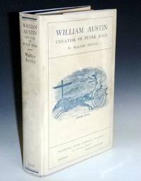 image of William Austin, Creator of Peter Rugg,  Being a Biographical Sketch of William Austin, Together with the best of His Short Stories