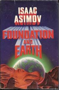 Foundation and Earth by  Isaac Asimov - Hardcover - 1986 - from E Ridge fine Books and Biblio.com