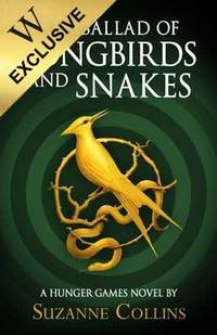 image of The Ballad of Songbirds and Snakes (A Hunger Games Novel) - Collector's Edition