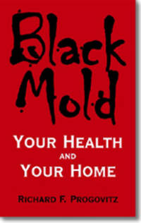 image of Black Mold Your Health and Your Home