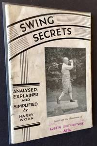 Swing Secrets: Analysed, Explained and Simplified