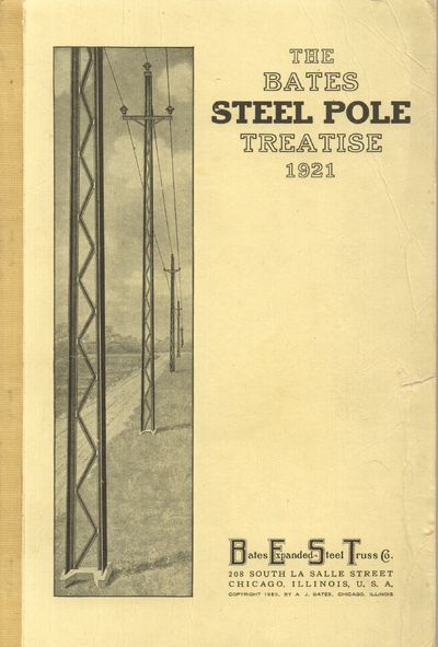 Chicago: Bates Expanded Steel Truss Co.. Good. 1920. Softcover. Tan wrapper with cloth spine. Some t...