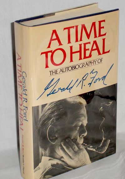 (NY; 1979): Harper & Row. First Edition. Octavo. Signed by President Ford on the blank after half-ti...