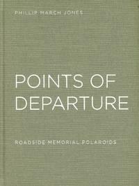 Points of Departure: Roadside Memorial Polaroids