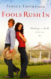 Fools Rush In (Weddings by Bella, Book 1)