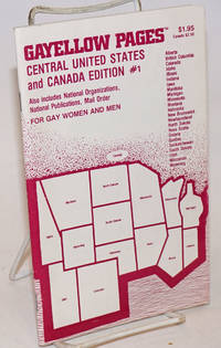 Gayellow Pages: Central US and Canada edition; #1, 1980; for gay women and men