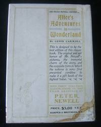 ALICE'S ADVENTURES IN WONDERLAND (Peter Newell Edition, Fine in Fine DJ with Original 1901 Gift Box)