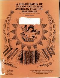 A Bibliography of Navajo and Native American Teaching Materials (Dine K\'eeji Naaltsoos Bee Nida\'nitinigii)