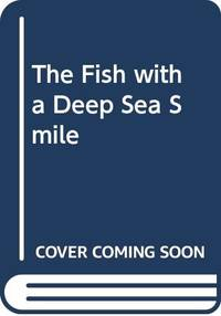 The Fish With the Deep Sea Smile: Stories and Poems for Reading to Young Children