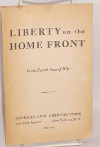 image of Liberty on the home front: in the fourth year of war