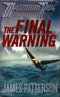 The Final Warning (Maximum Ride #4)