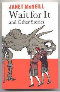 image of WAIT FOR IT AND OTHER STORIES.