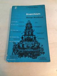 image of Anarchism: A History of Libertarian Ideas and Movements