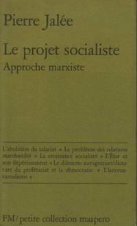 Le projet socialiste