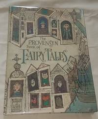 image of THE PROVENSEN BOOK OF FAIRY TALES