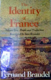 image of The Identity of France:  Volume II, People and Production