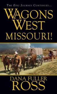 Wagons West   Missouri!