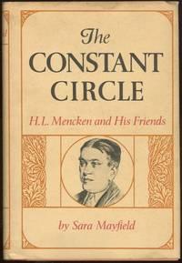 CONSTANT CIRCLE H. L. Mencken and His Friends