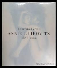 image of Photographs: Annie Leibovitz, 1970-1990. (Signed Presentation Copy)