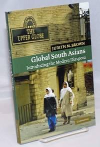 image of Global South Asians: Introducing the Modern Diaspora