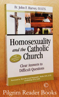 Homosexuality and the Catholic Church: Clear Answers to Difficult  Questions.