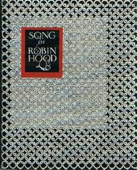 SONG OF ROBIN HOOD by  Anne (Ed) Malcolmson - First Edition Thus. 1 - 1947 - from Round Table Books, LLC and Biblio.com