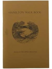 Hamilton Walk Book: Trails in the Upper Chenango