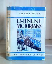 Eminent Victorians by  Lytton Strachey - Hardcover - 1918 - from Crooked House Books & Paper and Biblio.com