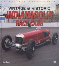 Vintage and Historic Indianapolis Race Cars (Enthusiast Color Series)